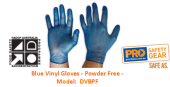 PROCHOICE DVBPF BLUE VINYL GLOVES - POWER FREE
