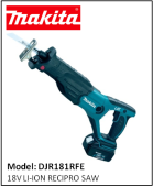 MAKITA DJR181RFE 18V LI-ION RECIPRO SAW
