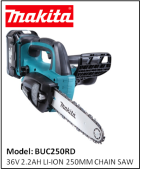 MAKITA BUC250RD 36V 2.2AH LI-ION 250MM CHAIN SAW