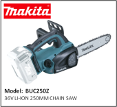 MAKITA BUC250Z 36V LI-ION 250MM CHAIN SAW