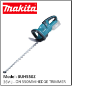 MAKITA BUH550Z 36V LI-ION HEDGE TRIMMER